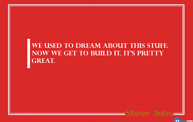We used to dream about this stuff Steve Jobs Quotes