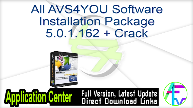 All AVS4YOU Software Installation Package 5.0.1.162 + Crack