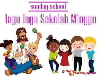 Kumpulan Lagu Lagu Sekolah Minggu Terbaru