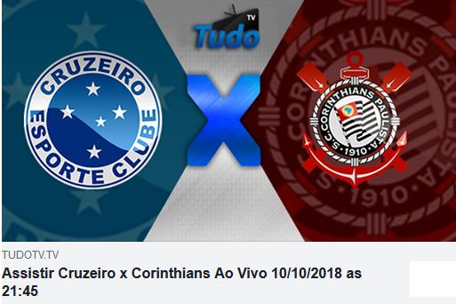 Assistir Cruzeiro x Corinthians Ao Vivo 10/10/2018 as 21:45  (TV Tudo)
