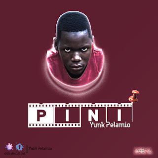 Audio | Yunk Pelamio - Pini | Download Mp3