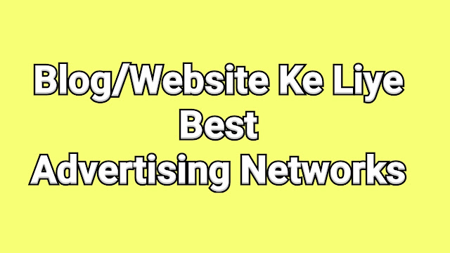 Blog Ke Liye Best Advertising Network