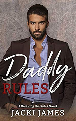 Daddy Rules by Jacki James