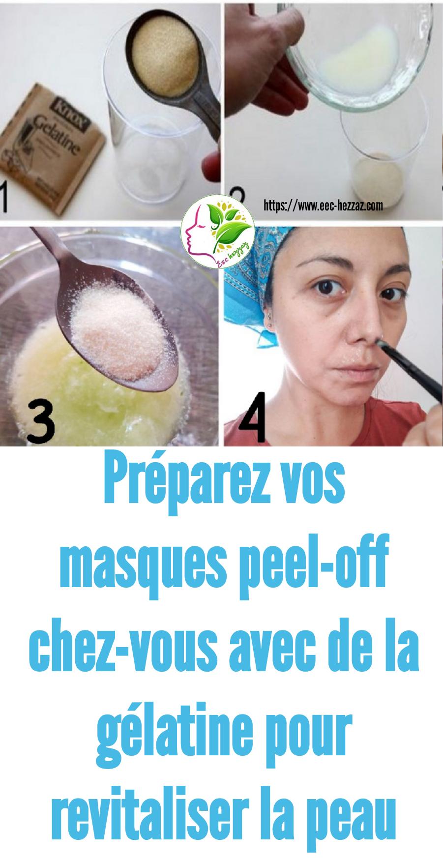 Préparez vos masques peel-off chez-vous avec de la gélatine pour revitaliser la peau