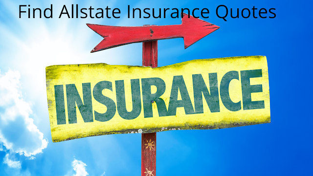 Find Allstate Insurance Quotes