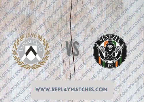 Udinese vs Venezia -Highlights 27 August 2021