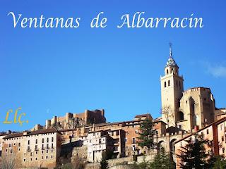 http://misqueridasventanas.blogspot.com.es/2016/05/ventanas-de-albarracin.html