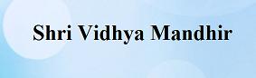 Shri Vidhya Mandhir Wanted PGT/TGT/PRT