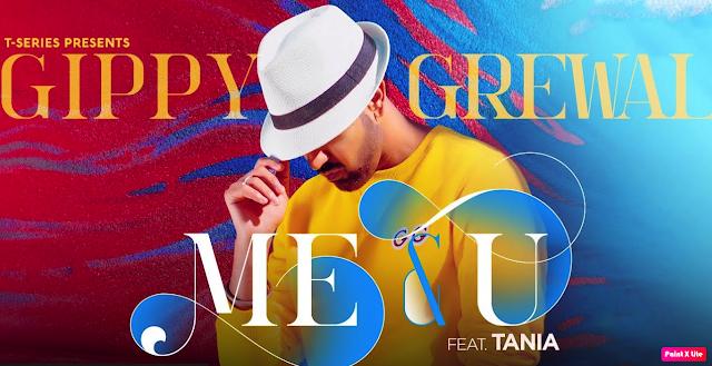 ME & U Lyrics - Gippy Grewal