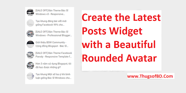 Create the Latest Posts Widget with a Beautiful Rounded Avatar