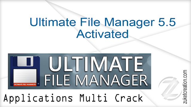 Ultimate File Manager 5.5 Activated  |  300 MB