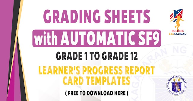 GRADING SHEETS WITH AUTOMATIC SCHOOL FORM 9 FOR GRADE 1 TO 12