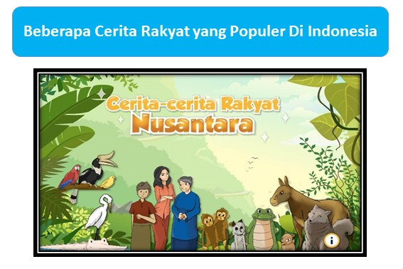 Cerita Rakyat yang Populer Di Indonesia