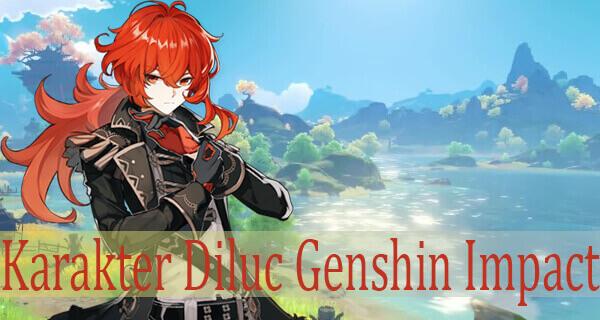 Karakter Diluc Genshin Impact