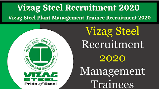 Vizag Steel Plant Recruitment Notification 2020 – Apply Online for 188 Management Trainee Vacancy @www.vizagsteel.com Vizag Steel Plant 2020 - Apply Online for 188 Management Trainee Vacancy Vizag Steel Plant – Rashtriya Ispat Nigam Limited (RINL) /2020/01/vizag-steel-plant-recruitment-notification-2020-apply-online-for-188-management-trainee-vizagsteel.com.html