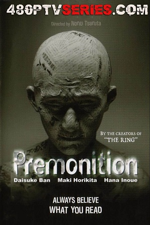 Premonition (2004) 200MB Full Hindi Dual Audio Movie Download 480p Web-DL Free Watch Online Full Movie Download Worldfree4u 9xmovies