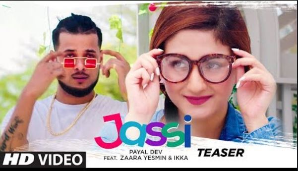 Jassi Mp3 & Lyrics - Ikka - Payal Dev - Zaara Yesmin - Latest punjabi song 2020, Mp3 Download, Lyrics,    Presenting song teaser of latest punjabi song Jassi sung by Ikka & Payal Dev. Enjoy and stay connected with us !!                Jassi - Ikka - Payal Dev - Zaara Yesmin - Lyrics    Update Soon.....                                   Jassi - Ikka - Payal Dev - Zaara Yesmin - Lyrics    Update Soon.....