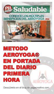 yoga, aeroyoga, aerial yoga, yoga aereo, tendencias, prensa, estilos de vida, bienestar, life style. cursos. formacion, puerto rico, teacher training, television, prensa, articulos, fly, flying