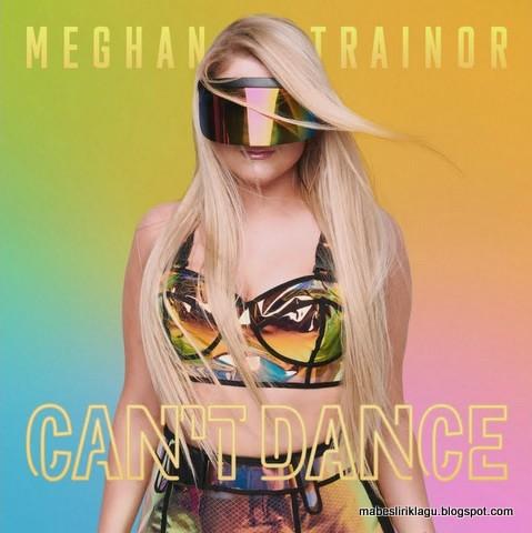 Meghan Trainor - Can't Dance