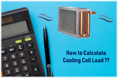 How to determine cooling coil sizing | Estimating Cooling Coil Load