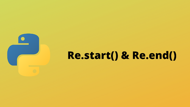 HackerRank Re.start() & Re.end() solution in pythonHackerRank Re.start() & Re.end() solution in python
