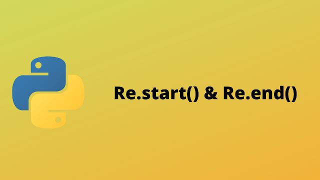 HackerRank Re.start() & Re.end() solution in python