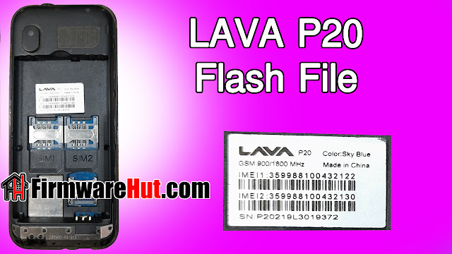 LAVA P20 Flash File MT6261 Tested (Stock Official Rom)