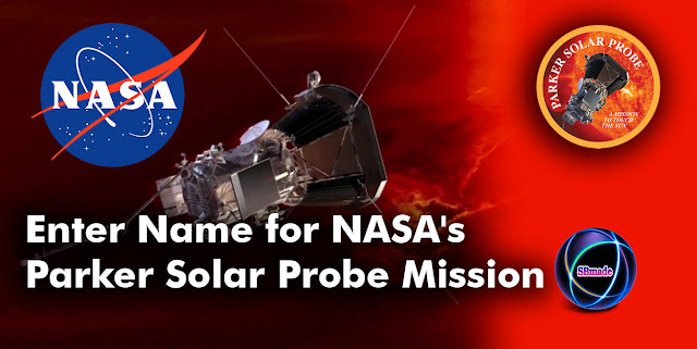 Enter Name for NASA's Parker Solar Probe Mission