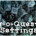 [RPG-Blog-O-Quest] #006: Settings