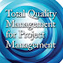 Total Quality Management for Project Management by Kim H. Pries, Jon M. Quigley