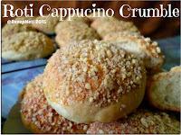 Resep Roti Cappucino Crumble ( Cappucino Crumble Bread Recipe )