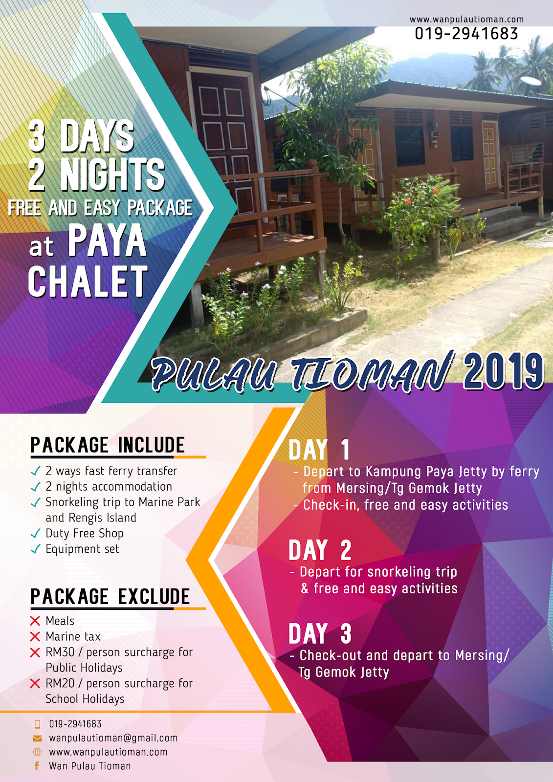 2019 3 Days 2 Nights Free and Easy Package at Paya Chalet - Pulau Tioman Malaysia