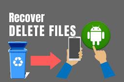 Cara Mengembalikan Data/File di Android yang Terhapus dengan Mudah (100% work)