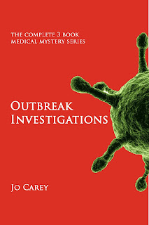 Outbreak Investigations: The Complete 3-Book Medical Mystery Series by Jo Carey