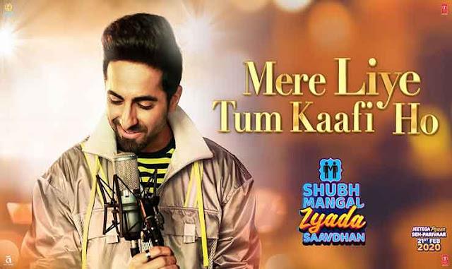 Mere Liye Tum Kaafi Ho Lyrics in Hindi I SMZS I AYUSHMANN KHURRANA I TANISHK BAGCHI