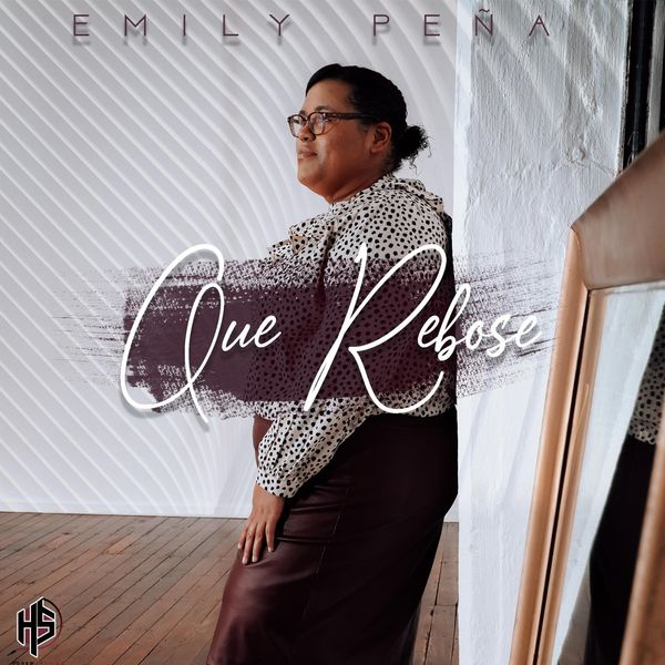 Emily Pena – Que Rebose (Single) 2021 (Exclusivo WC)