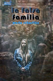 La Falsa Familia - Marta Sebastián Pérez