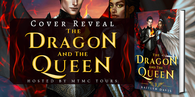 Cover Reveal:  The Dragon and the Queen by Kaitlyn Davis