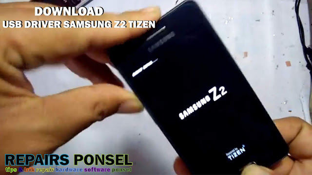 Download USB Driver Samsung Z2 Tizen
