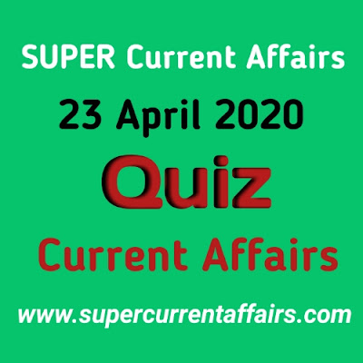 Current Affairs Quiz in Hindi - 23 April 2020