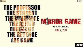 Mirror Game – Watch HD Trailer Online – Parvin Dabbas, Pooja Batra and Omi Vaidya