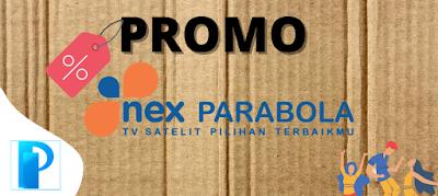 Harga Promo Paket Family Nex Parabola