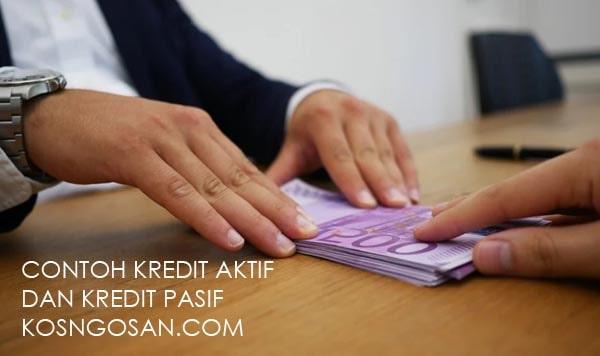 contoh kredit aktif pasif