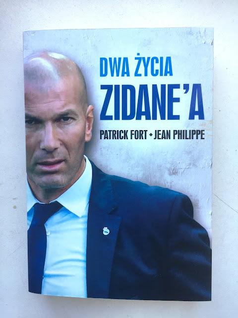 """Recenzje #113 - """"Dwa życia Zidane'a"""" - okładka książki pt.""""Dwa życia Zidane'a"""" - Francuski przy kawie"""