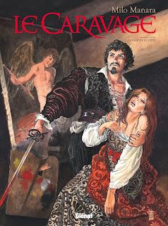 Le Caravage - Tome 1 - La palette et l'épée de Milo Manara Glénat BD
