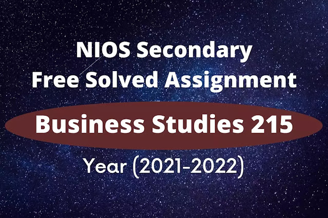 business studies 215 solved assignment 2021 - 22