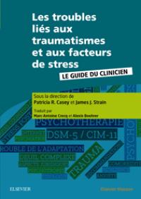 les troubles liés aux traumatismes et aux facteurs de stress 2018