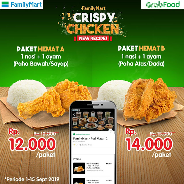 #FamilyMart - #Promo Harga Diskon Paket Hemat Chrispy Fied Chicken Pakai GrabFood (s.d 15 Sept 2019)