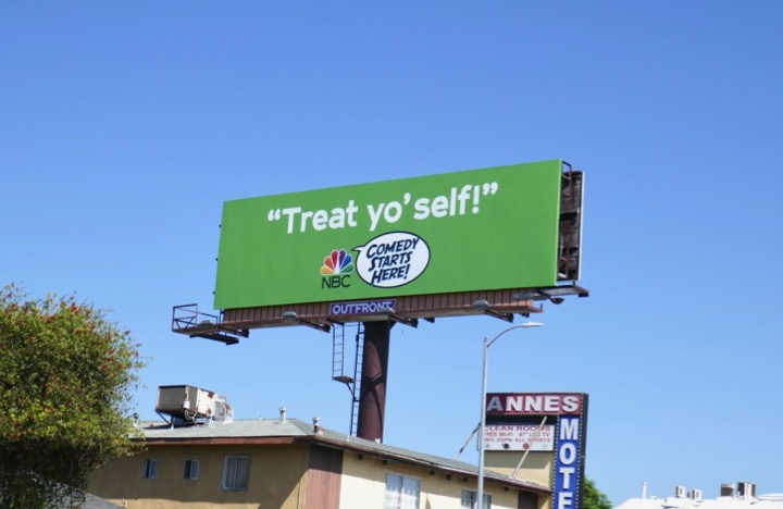 Treat yoself NBC Comedy billboard