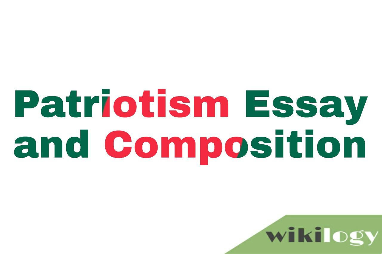 Patriotism Essay and Composition